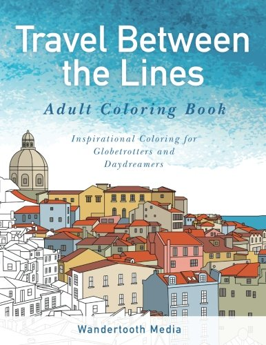 Description A Travel Inspired Cities Coloring Book An Adult With Round The World Of Theme