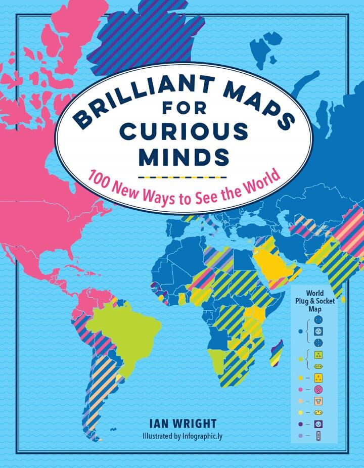 Brilliant Maps For Curious Minds: 100 New Ways to See the World US