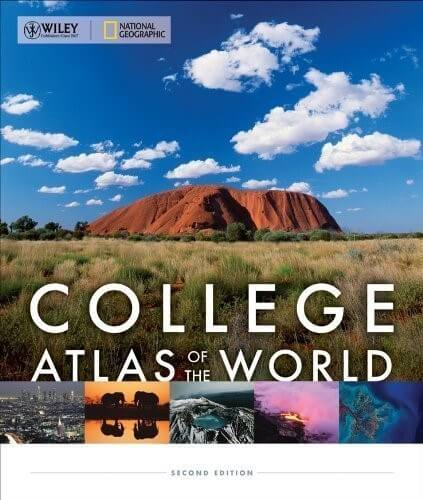 9 wiley national geographic college atlas of the world